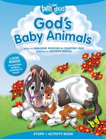 Gods Baby Animals (Incl. Stickers & Puzzles) (Faith That Sticks Story & Activity Book Series)