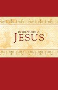 In the Words of Jesus