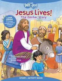 Jesus Lives! the Easter Story (Incl. Stickers & Puzzles) (Faith That Sticks Story & Activity Book Series)