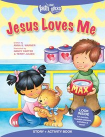 Jesus Loves Me (Reusuable Stickers) (Faith That Sticks Story & Activity Book Series)