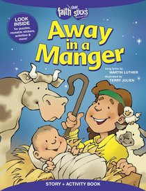 Away in a Manger (Incl. Stickers & Puzzles) (Faith That Sticks Story & Activity Book Series)