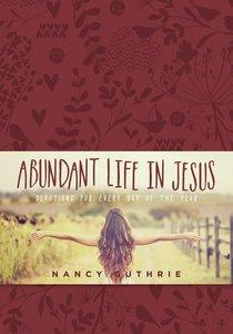 Abundant Life in Jesus