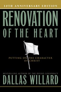Renovation of the Heart (10th Anniversary Edition)