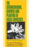 Strengthening Growth and Planting Churches Paperback