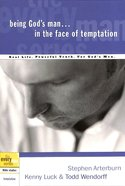 Every Man Bss: Being God's Man in the Face of Temptation (Every Man Bible Studies Series) Paperback