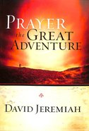 Prayer: The Great Adventure Paperback