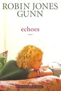 Echoes (#03 in Glenbrooke Series) Paperback