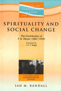 Spirituality and Social Change (Studies In Evangelical History & Thought Series) Paperback