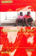 The Poorest of the Poor (Briefings Series) Paperback