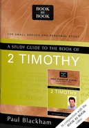 A Study Guide to the Book of 2 Timothy (Book By Book Series) Paperback