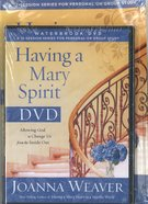 Having a Mary Spirit (Dvd Study Pack) Pack
