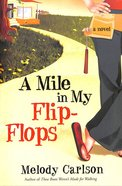 A Mile in My Flip Flops Paperback