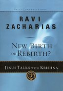 New Birth Or Rebirth?: Jesus Talks With Krishna (#04 in Great Conversations Series) Paperback