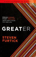 Greater (Participant's Guide) Paperback