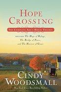 Hope Crossing #01, #02 & #03 (Trilogy) (Ada's House Series) Paperback