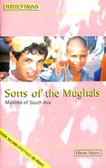 Sons of the Mughals (Briefings Series) Paperback