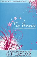 The Promise (#02 in Lipstick Confessions Series) Paperback