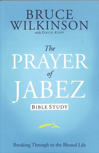 Prayer of Jabez (Study Guide) (#01 in Breakthrough Series)
