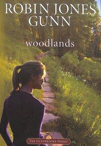 Woodlands (#07 in Glenbrooke Series)