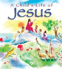 A Childs Life of Jesus