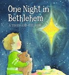 One Night in Bethlehem: A Touch-And-Feel Book Board Book