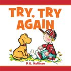 Try, It Again! Board Book
