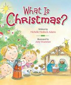 What is Christmas? Board Book