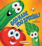 Veggie Tales: God Made You Special! Board Book