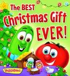 The Best Christmas Gift Ever (Veggie Tales (Veggietales) Series)