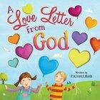 A Love Letter From God Hardback