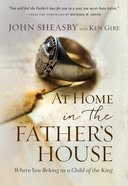 At Home in the Father's House Paperback