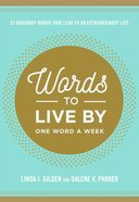 Words to Live By Paperback
