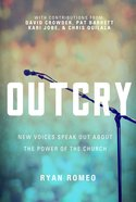 Outcry: New Voices Speak Out About the Power of the Church Paperback