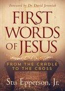 First Words of Jesus Hardback