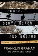 Rocks, Dirty Birds, and Briars Hardback