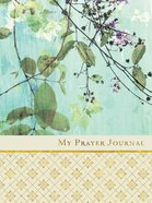 Journal: My Prayer Journal Hardback