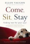 Come, Sit, Stay Hardback