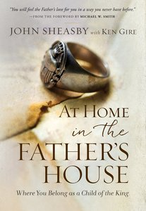 At Home in the Fathers House