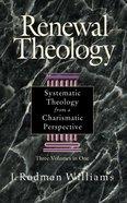 Renewal Theology (3 Vols In 1) Hardback