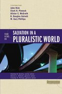 Four Views on Salvation in a Pluralistic World (Counterpoints Series) Paperback
