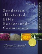 Zondervan Illustrated Bible Backgrounds Commentary Volume 1 Hardback