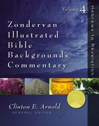 Zondervan Illustrated Bible Backgrounds Commentary Volume 4 Hardback