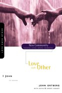 1 John - Love Each Other (New Community Study Series) Paperback