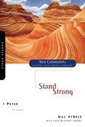1 Peter - Stand Strong (New Community Study Series) Paperback