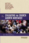 Evaluating the Church Growth Movement (Counterpoints Series) Paperback