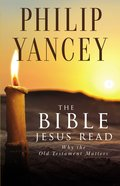 The Bible Jesus Read Paperback