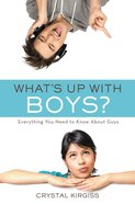 What's Up With Boys? Paperback