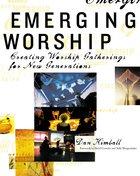 Emerging Worship Paperback