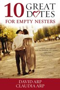 10 Great Dates For Empty Nesters Paperback