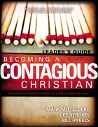 Becoming a Contagious Christian (Leader's Guide) Paperback